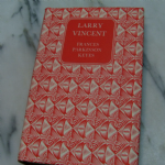 Companion book club LARRY VINCENT by FRANCES PARKINSON KEYES 1954 hardback book @sold@